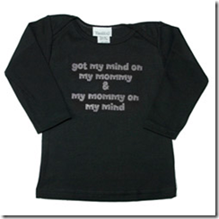 got my mind on my mommy and my mommy on my mind tee