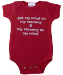 got my mind on my mommy and my mommy on my mind baby onesie