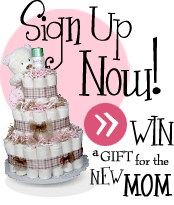 sign up and win a gift for the new mom